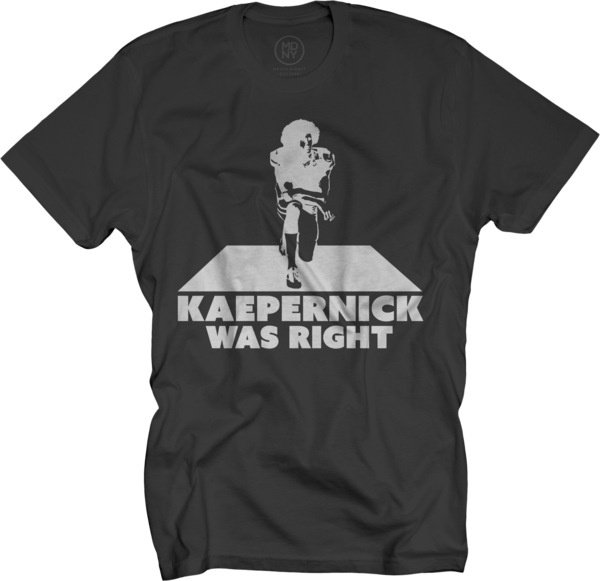 Kaepernick Was Right (Men's)