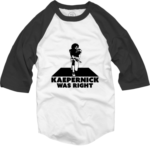 Kaepernick Was Right (Men's Raglan)
