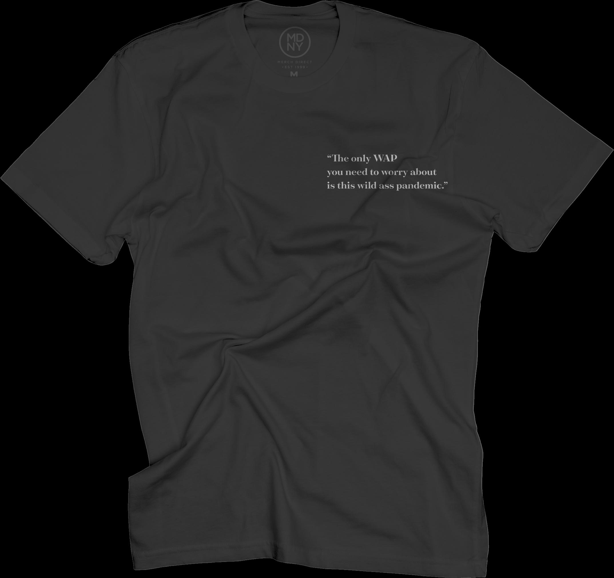 WILD ASS PANDEMIC T-Shirt
