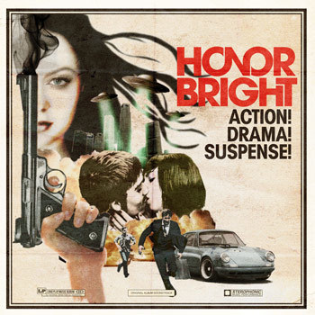 Honor Bright Action! Drama! Suspense!