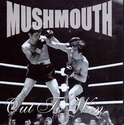 Mushmouth Out to Win
